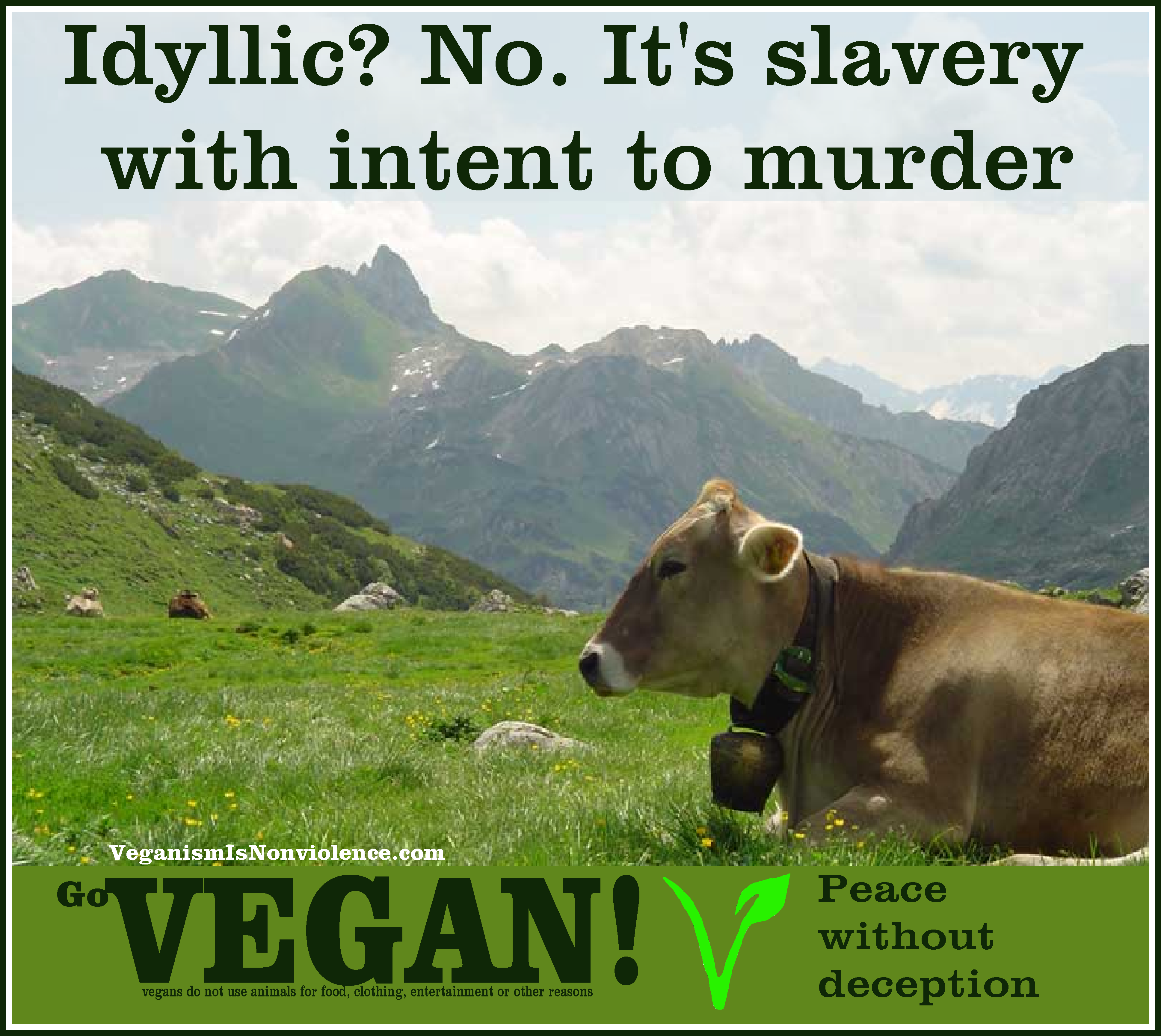 about veganism is nonviolence idyllic nonviolence slavery